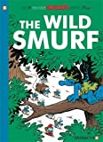 The Smurfs #21: The Wild Smurf (The Smurfs Graphic Novels)