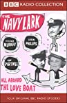 The Navy Lark, Volume 6: All Aboard the Love Boat | Laurie Wyman,George Evans