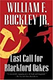 Last Call for Blackford Oakes, William F. Buckley, 0156032953