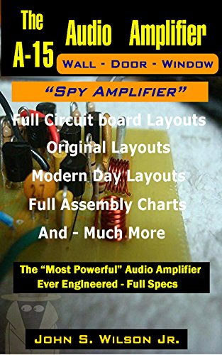 Amazon com: A-15 Audio Spy Amplifier Circuit eBook: John Wilson
