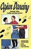 Cajun Dancing, Rand Speyrer and Cynthia Speyrer, 0882899708