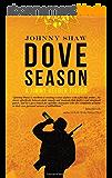 Dove Season (A Jimmy Veeder Fiasco Book 1) (English Edition)