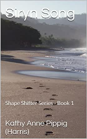 Siryn Song: Shape Shifter Series - Book 1 (English Edition
