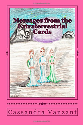 Messages from the Extraterrestrial Cards by Cassandra Vanzant