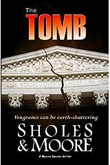 The Tomb (A Maxine Decker thriller) (Volume 3) Paperback
