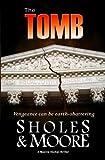 The Tomb (A Maxine Decker thriller) (Volume 3)