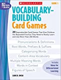 Vocabulary-Building Card Games: Grade 5: 20 Reproducible Card Games That Give Children the Repeated Practice They Need to Really Learn and Use More Than 200 Words (Best Practices in Action)