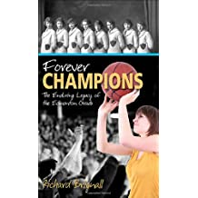 Forever Champions: The Enduring Legacy of the Record-setting Edmonton Grads