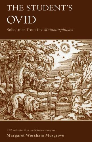 The Student's Ovid: Selections From the Metamorphoses (Oklahoma Series in Classical Culture)