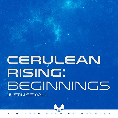 Pdf Science Fiction Cerulean Rising, Part I: Beginnings