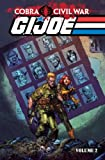 G. I. Joe: Cobra Civil War Volume 2, Chuck Dixon, 1613771320