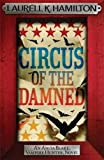 Circus of the Damned (Anita Blake, Vampire Hunter, Novels)
