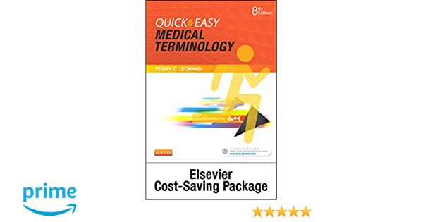 Medical terminology online with elsevier adaptive learning for quick medical terminology online with elsevier adaptive learning for quick easy medical terminology access code and textbook package 8e peggy c leonard ba fandeluxe Gallery