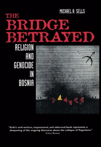 (The Bridge Betrayed (Comparative Studies in Religion and Society))