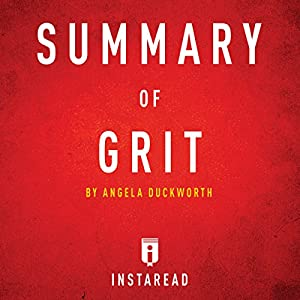 Summary of Grit by Angela Duckworth | Includes Analysis Audiobook