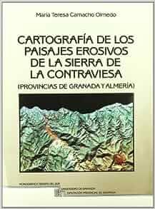 Cartograf?a de los paisajes erosivos de la Sierra de la Contraviesa