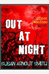 Out At Night (A Grace Descanso Thriller Book 2) Kindle Edition