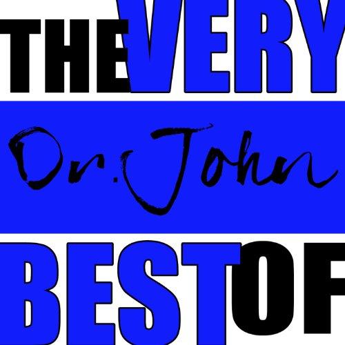 The Very Best of Dr. John (Best Of Dr John)