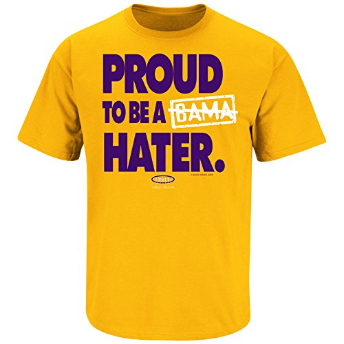 Louisiana Football Fans. Proud to be a Bama Hater. Gold T Shirt (Sm-5X) (Large)