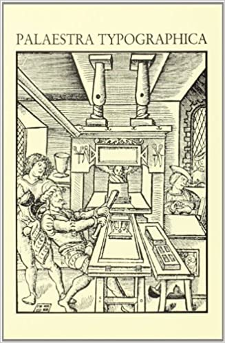 Palaestra Typographica Aspects De La Production Du Livre