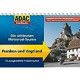 ADAC TourBooks Franken und Vogtland: Die schönsten Motorrad-Touren