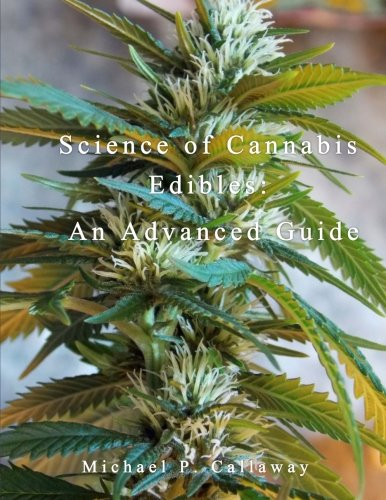 Science-of-Cannabis-Edibles-An-Advanced-Guide-Volume-2