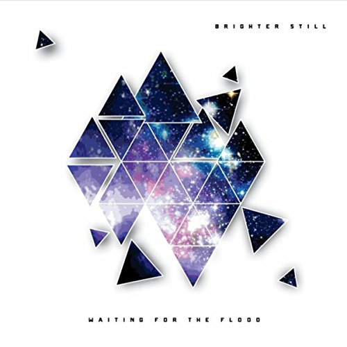 Waiting For The Flood - Brighter Still (EP) 2015