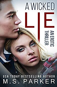 A Wicked Lie by [Parker, M. S.]