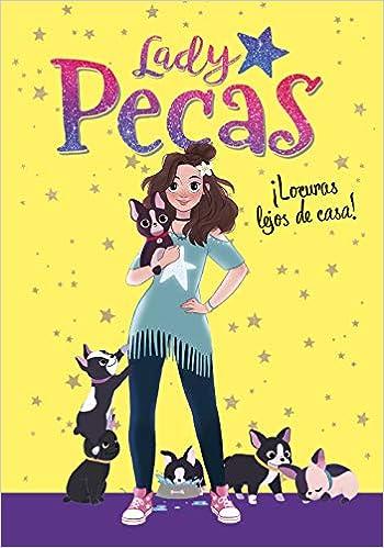 ¡Locuras lejos de casa! (Serie Lady Pecas 1): 9788417460860: Amazon.com: Books
