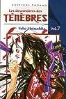Les descendants des Ténèbres, Tome 7 : par Matsushita