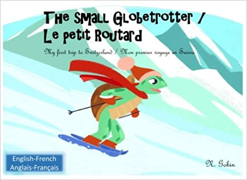 The Small Globetrotter Le Petit Routard Bilingual
