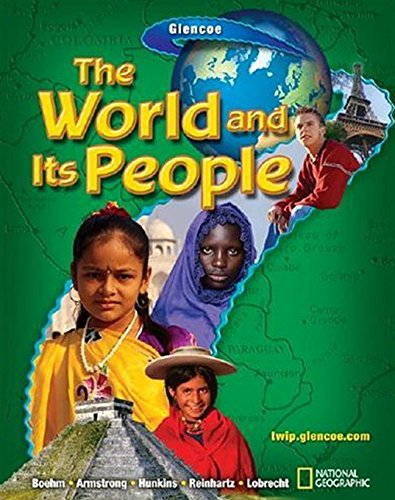 The World and Its People, Student Edition (GEOGRAPHY: WORLD & ITS PEOPLE)