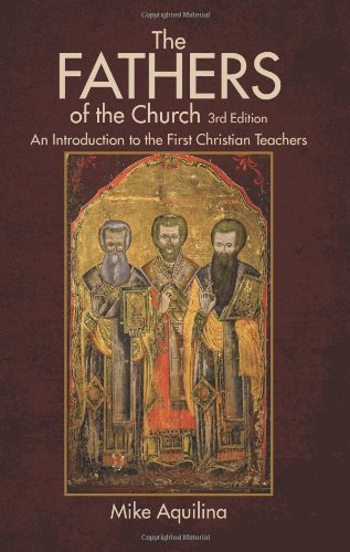 The Fathers of the Church (The Bible And The Holy Fathers For Orthodox)