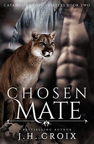 Chosen Mate (Catamount Lion Shifters Book 2)