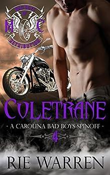 Coletrane (Bad Boys of Retribution MC Book 4) by [Warren, Rie]