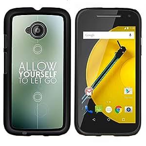 Stuss Case / Funda Carcasa protectora - Motivación regalo Recuerde minimalista - Motorola Moto E ( 2nd Generation )