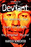 Deviant by Harold Schechter front cover