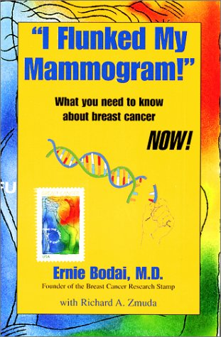I Flunked My Mammogram!