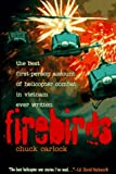 Firebirds, Chuck Carlock, 1565301978