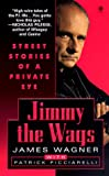img - for Jimmy the Wags: Street Stories of a Private Eye book / textbook / text book