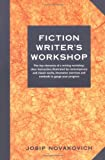 Fiction Writer's Workshop, Josip Novakovich, 1884910394