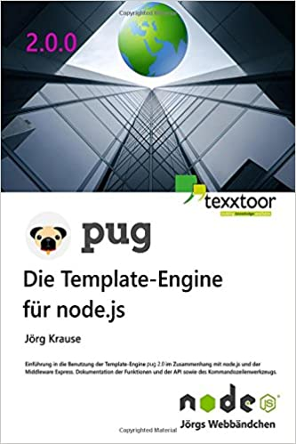 PUG - Die Template-Engine für node.js (German Edition): Jörg Krause ...