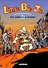 Little Big Joe, tome 1 : Des hommes à genoux par Lupano