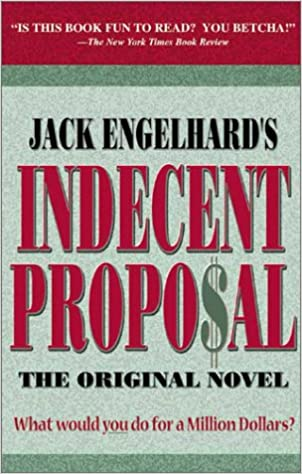 Buy Indecent Proposal The Original Novel Book Online At Low Prices