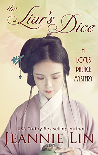 The Liar's Dice: A Lotus Palace Mystery (The Lotus Palace Mysteries)