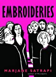 Embroideries (Pantheon Graphic Novels)