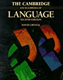 The Cambridge Encyclopedia of Language, David Crystal, 0521550505