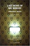 img - for Last News of Mr. Nobody book / textbook / text book