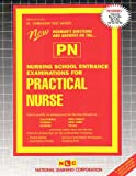 Nursing School Entrance Examinations for Practical Nurse (PN), Rudman, Jack, 0837350204