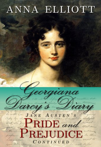 Georgiana Darcy's Diary: Jane Austen's Pride and Prejudice continued (Pride and Prejudice Chronicles Book 1) (English Edition)